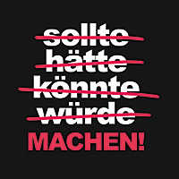Machen! - VISUAL STATEMENTS